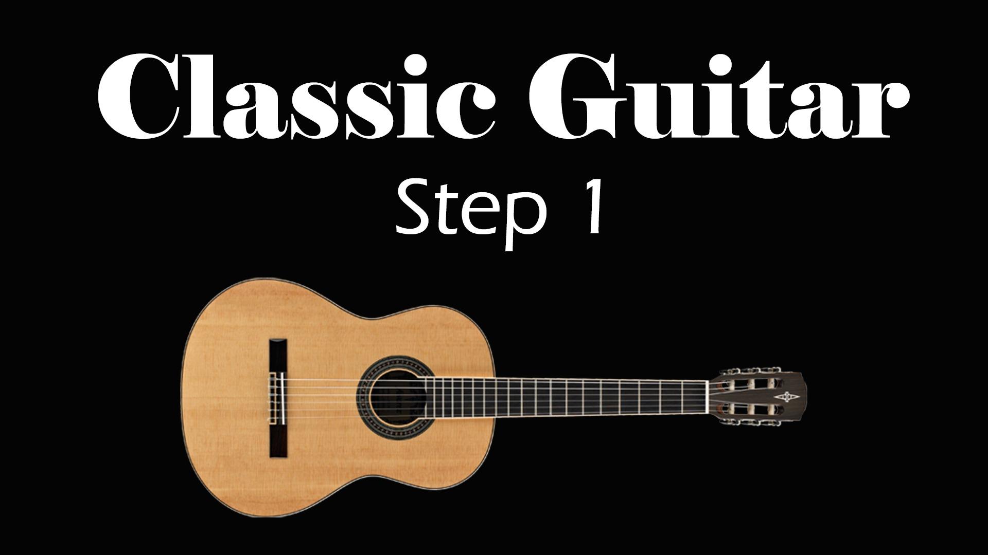 Learn Classic Guitar – Step 1